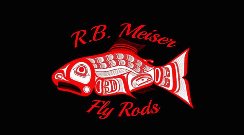 R.B. Meiser Fly Rods